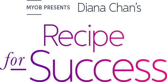 MYOB Presents Diana Chan - Recipe for Success